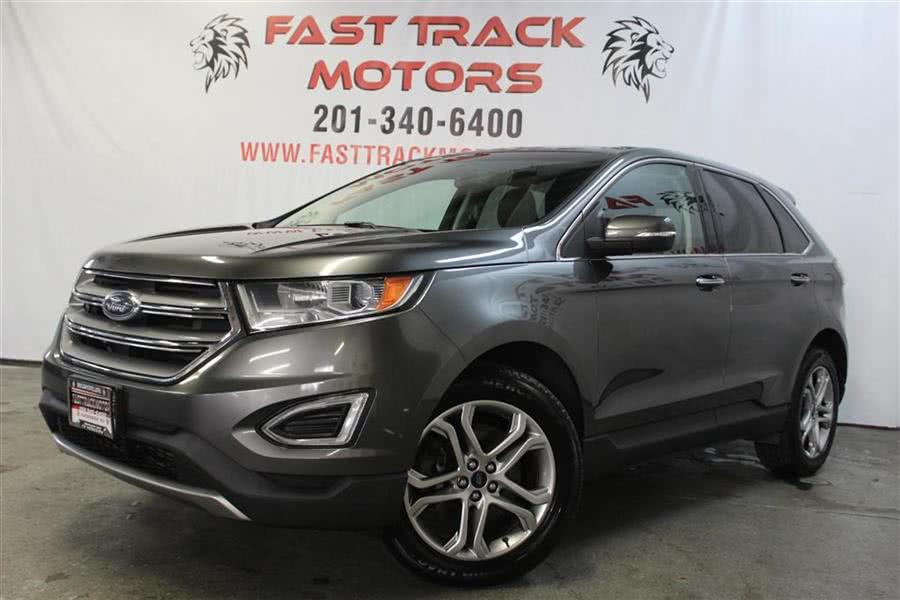 Used Ford Edge TITANIUM 2016 | Fast Track Motors. Paterson, New Jersey